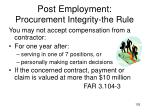 post employment procurement integrity the rule