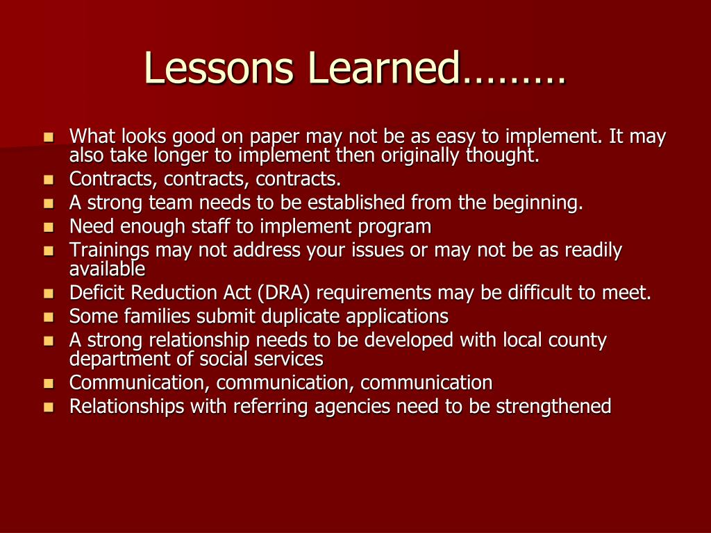 Lessons Learned………