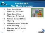 for the sbp plan meals by using