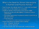 what is the need for school interventions in nutrition and physical activity