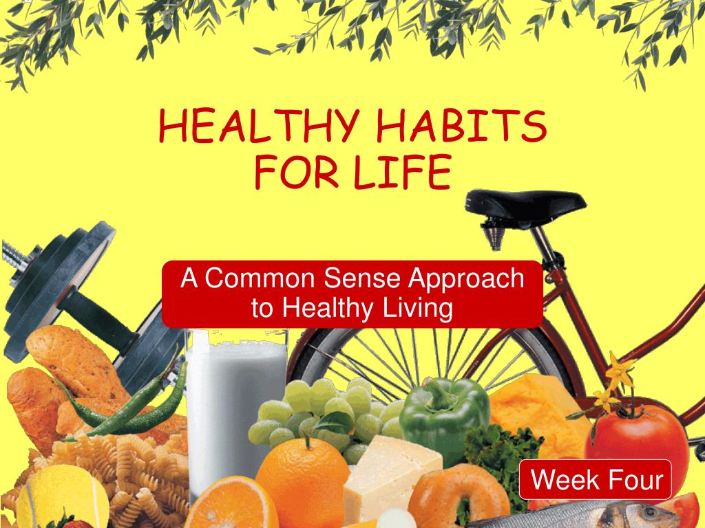 healthy habits for life l.