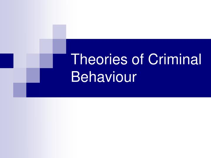 theories of criminal behavior For social control theory, the underlying view of human nature includes the conception of free will, thereby giving offenders the capacity of choice, and responsibility for their behavior as such, social control theory is aligned more with the classical school of criminology than with positivist or determinist perspectives.
