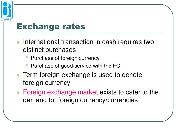 the purchasing of domestic or foreign currency essay C the demand for foreign exchange shifts outward to the right d the demand for foreign exchange shifts backward to the left 11 when the price of foreign currency (ie, the exchange rate) is above the equilibrium level: a an excess supply of that currency exists in the foreign exchange market b.