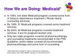 how we are doing medicaid
