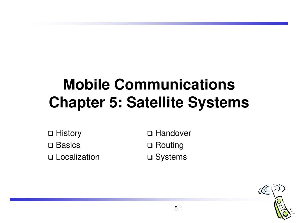 mobile communications chapter 5 satellite systems l.
