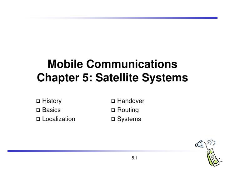 mobile communications chapter 5 satellite systems n.