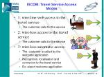 iscom travel service access modes