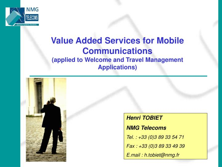 Value Added Services for Mobile Communications