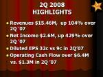2q 2008 highlights