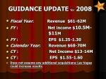 guidance update for 2008