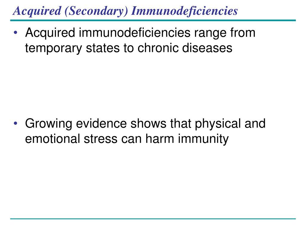Acquired (Secondary) Immunodeficiencies
