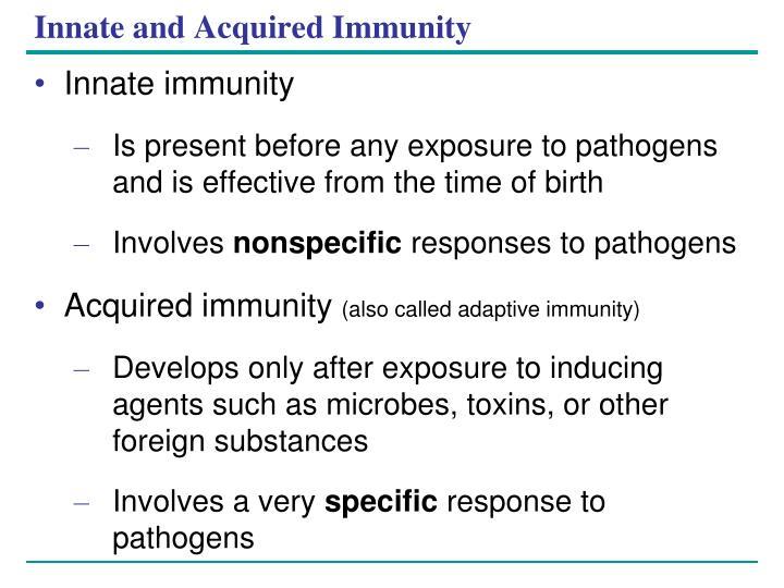 Innate and acquired immunity