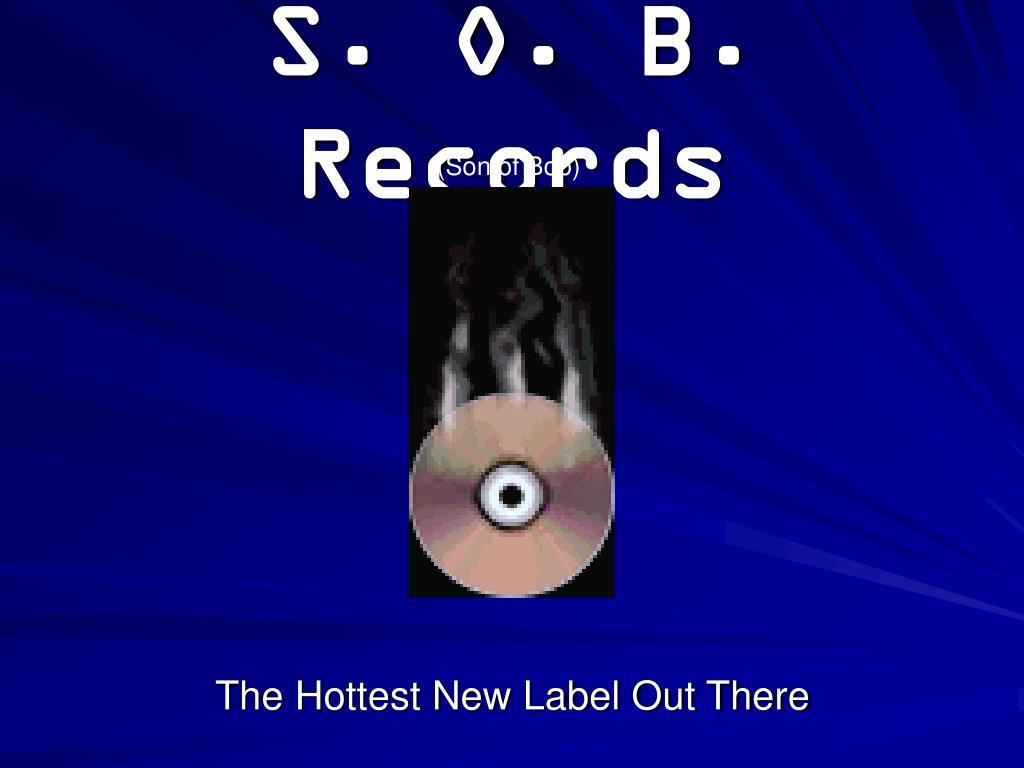 s o b records l.