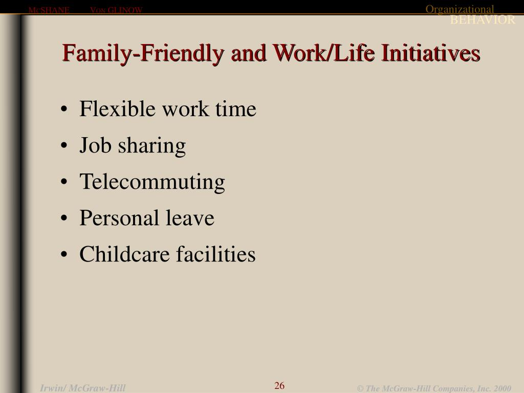 Family-Friendly and Work/Life Initiatives