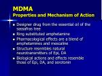 mdma properties and mechanism of action