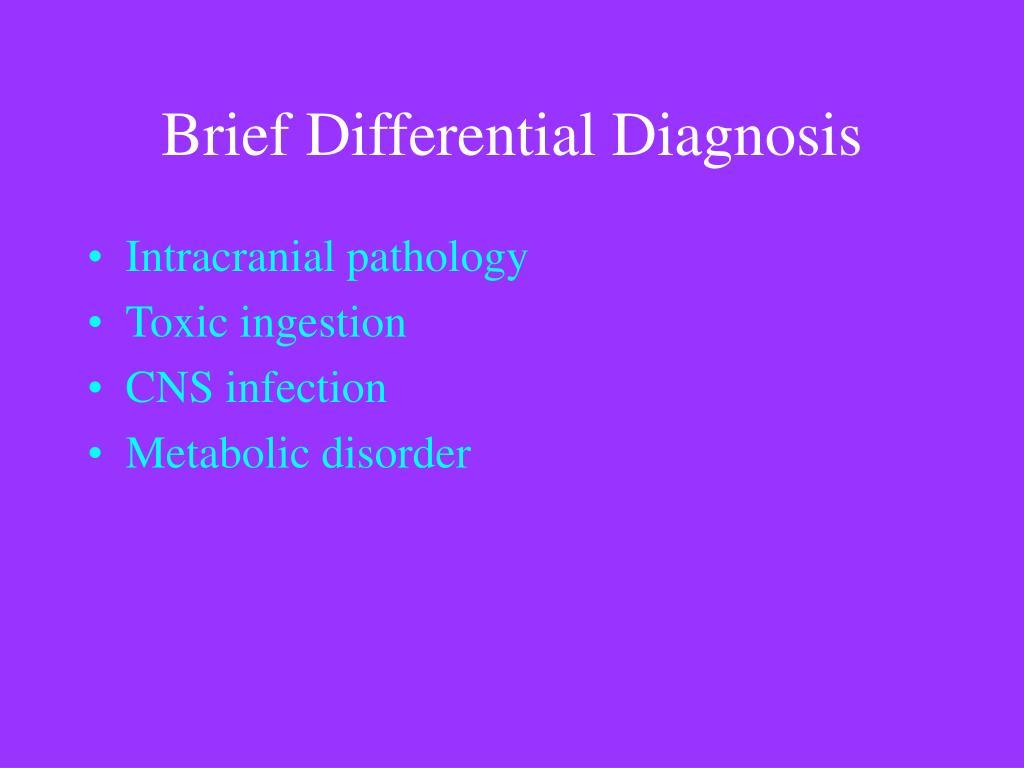 Brief Differential Diagnosis