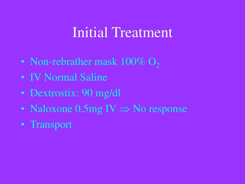 Initial Treatment