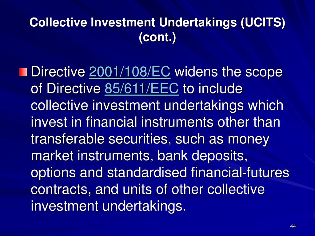 Collective Investment Undertakings (UCITS) (cont.)