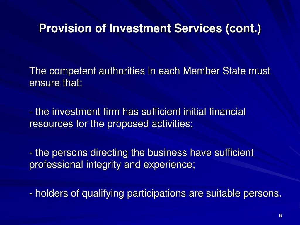 Provision of Investment Services (cont.)