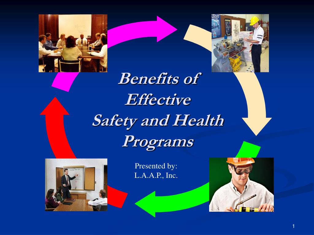 benefits of effective safety and health programs l.