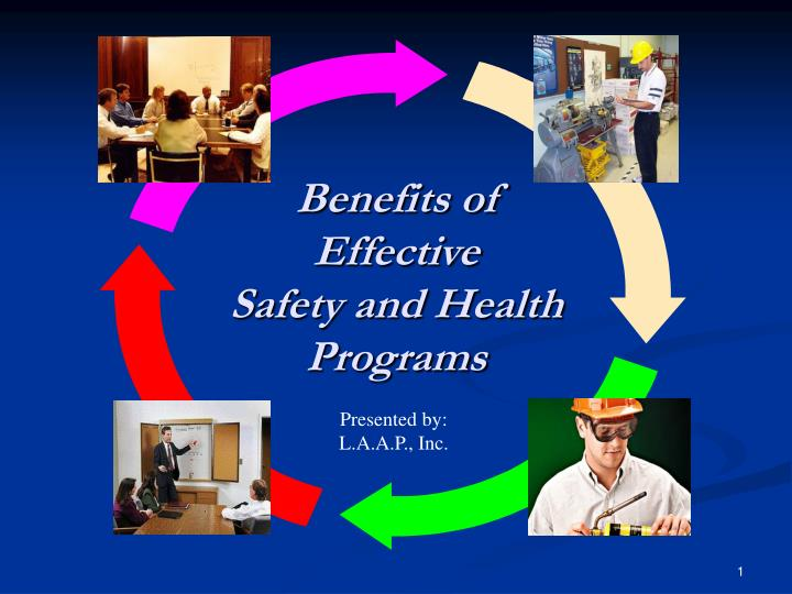 benefits of effective safety and health programs n.