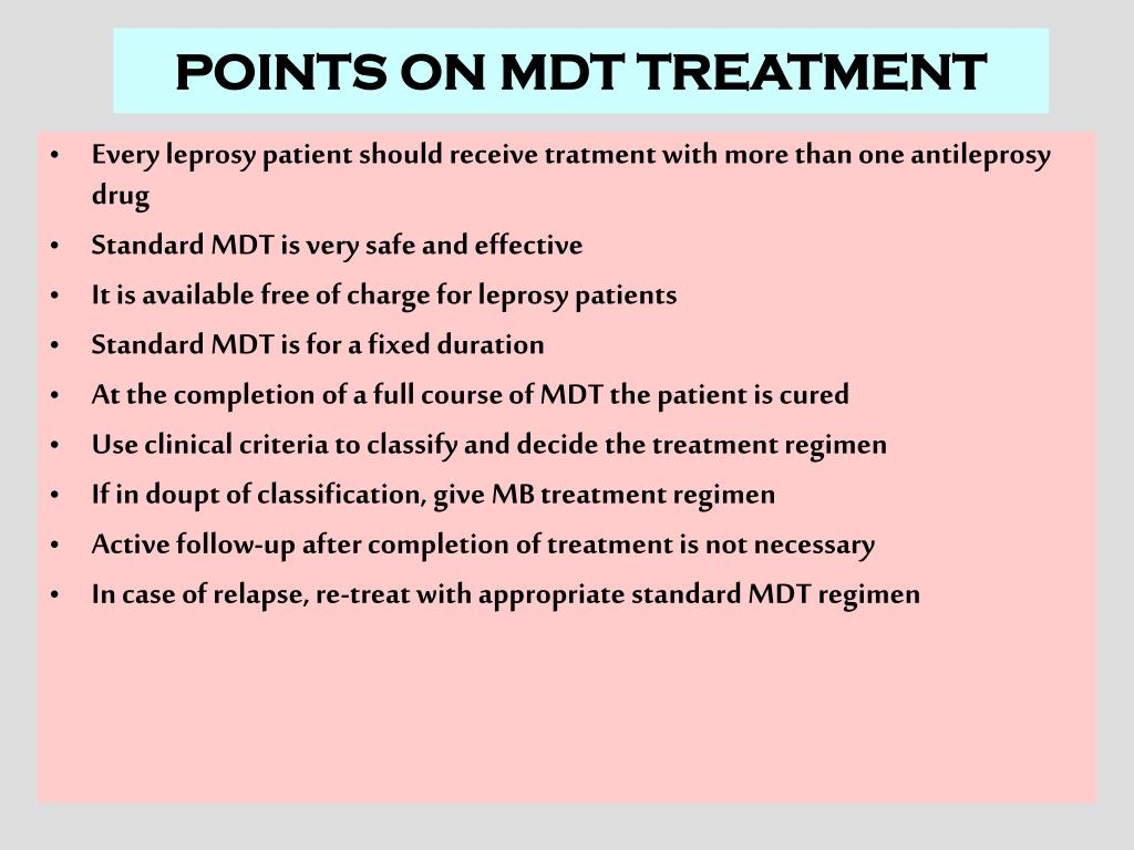 POINTS ON MDT TREATMENT