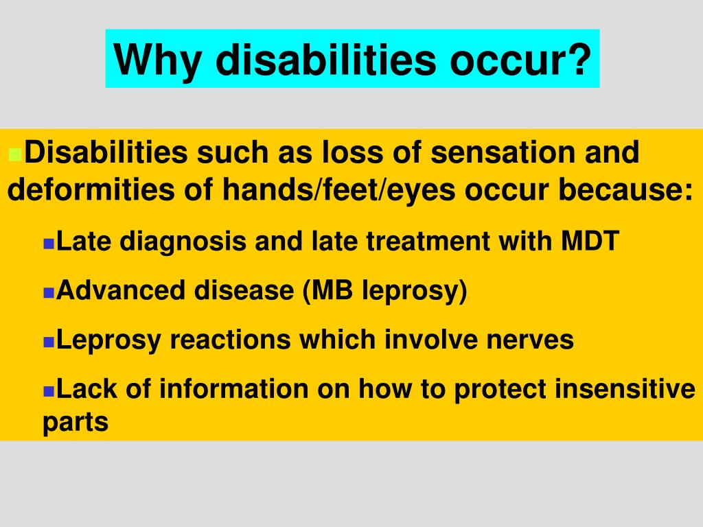 Why disabilities occur?