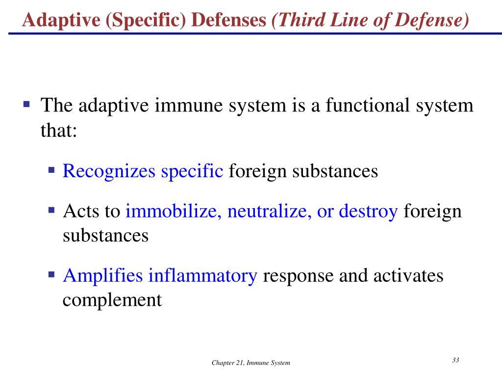 Adaptive (Specific) Defenses