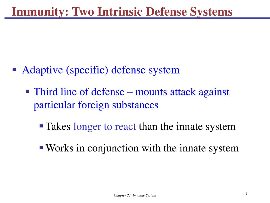 Immunity: Two Intrinsic Defense Systems