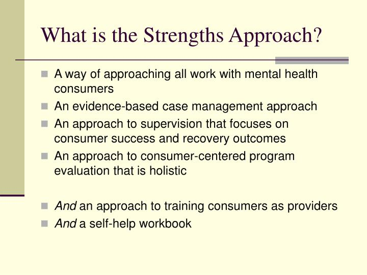 What is the strengths approach