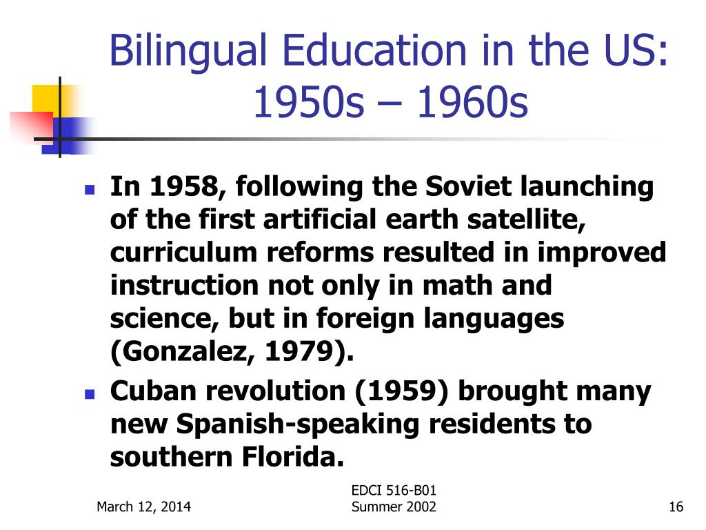 Bilingual Education in the US:  1950s – 1960s