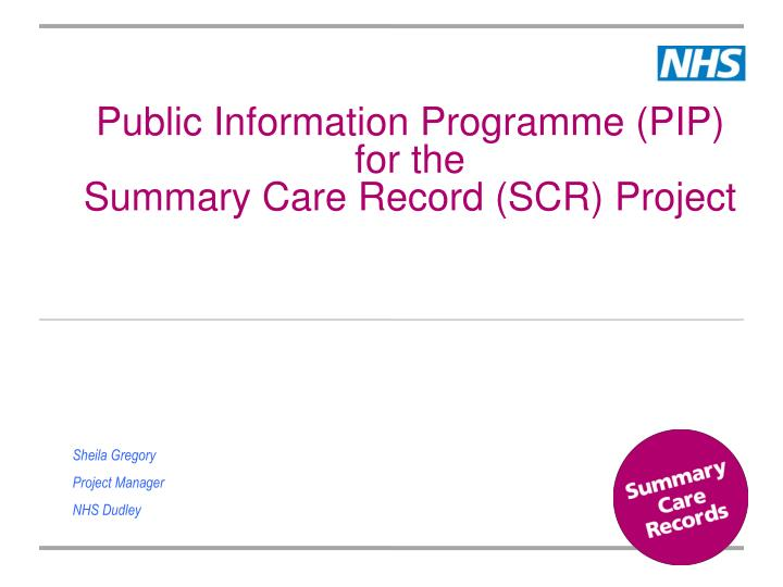 public information programme pip for the summary care record scr project n.