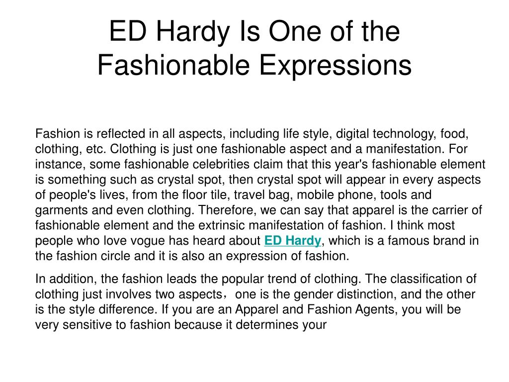 ed hardy is one of the fashionable expressions l.