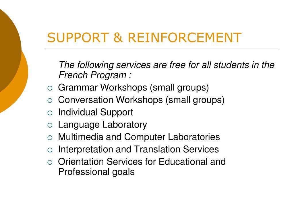 SUPPORT & REINFORCEMENT