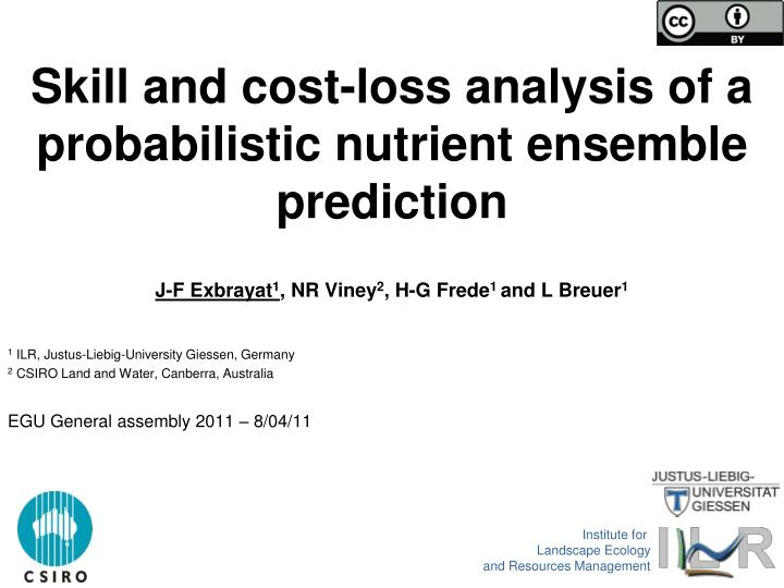 skill and cost loss analysis of a probabilistic nutrient ensemble prediction n.