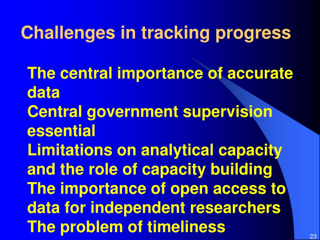 Challenges in tracking progress