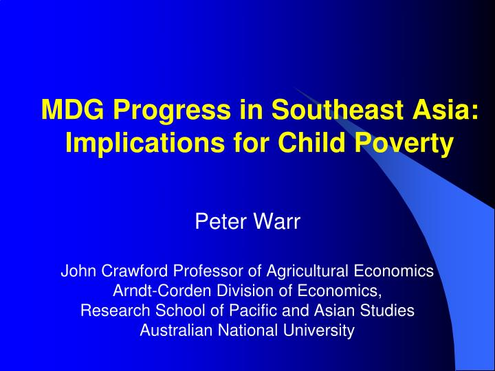 Mdg progress in southeast asia implications for child poverty