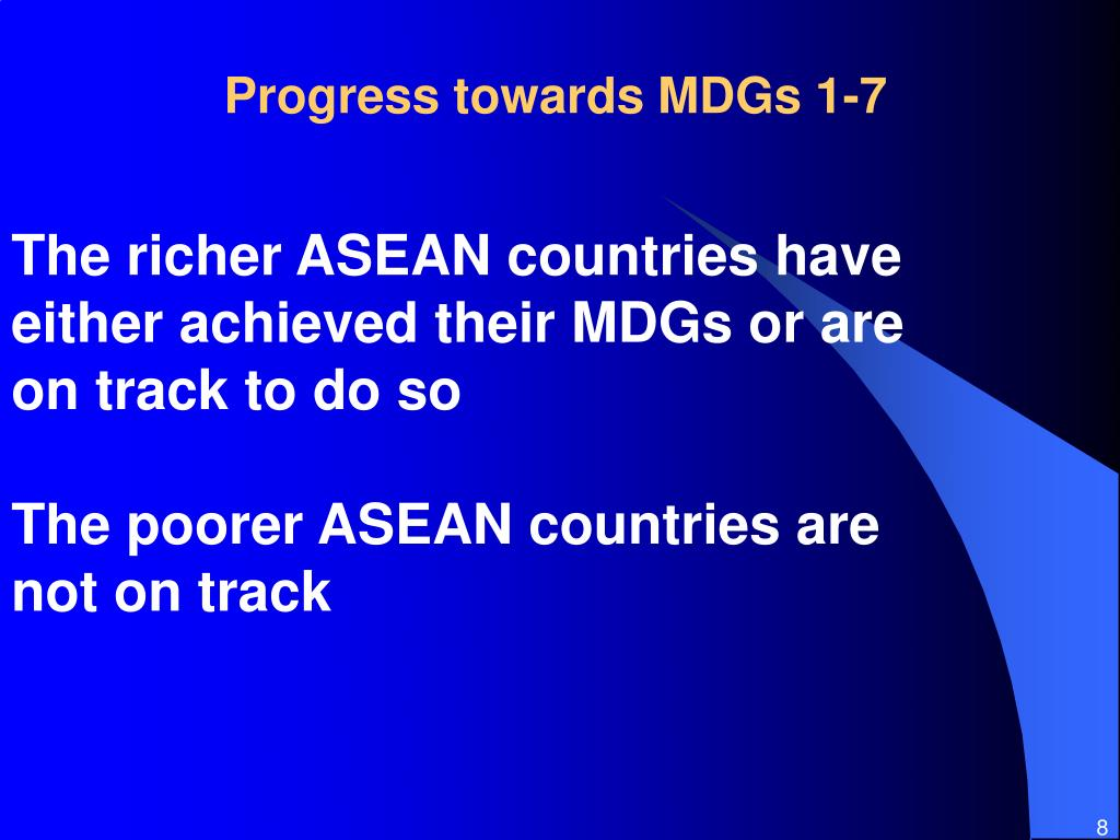 Progress towards MDGs 1-7
