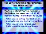 the joy of knowing your brethren are there for you