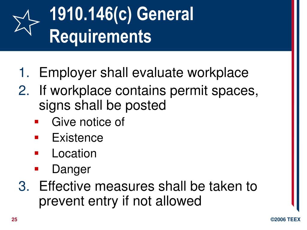 1910.146(c) General Requirements
