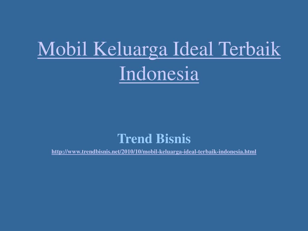 mobil keluarga ideal terbaik indonesia l.