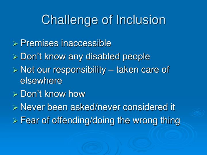 Challenge of Inclusion