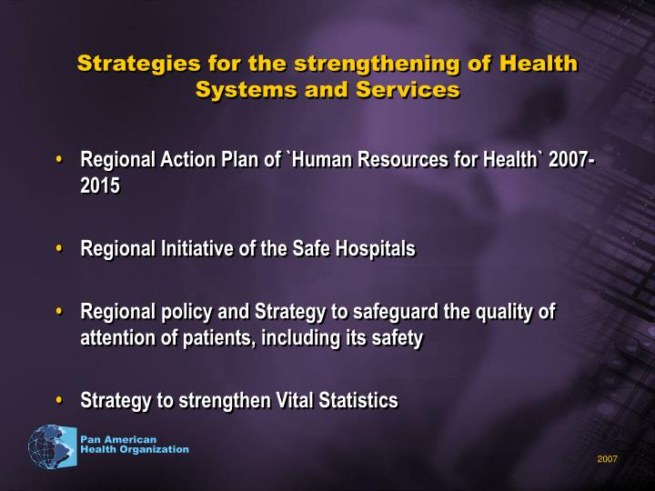 Strategies for the strengthening of Health Systems and Services