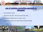 use of vehicles controlling approach in shanghai