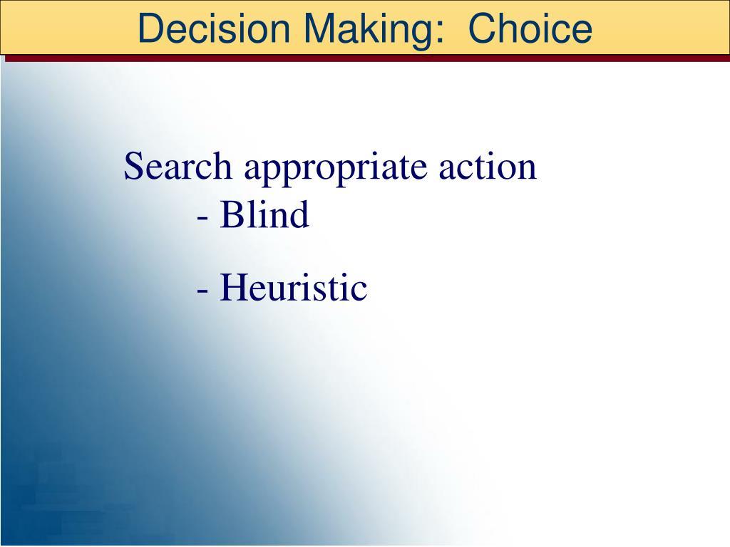 Decision Making:  Choice