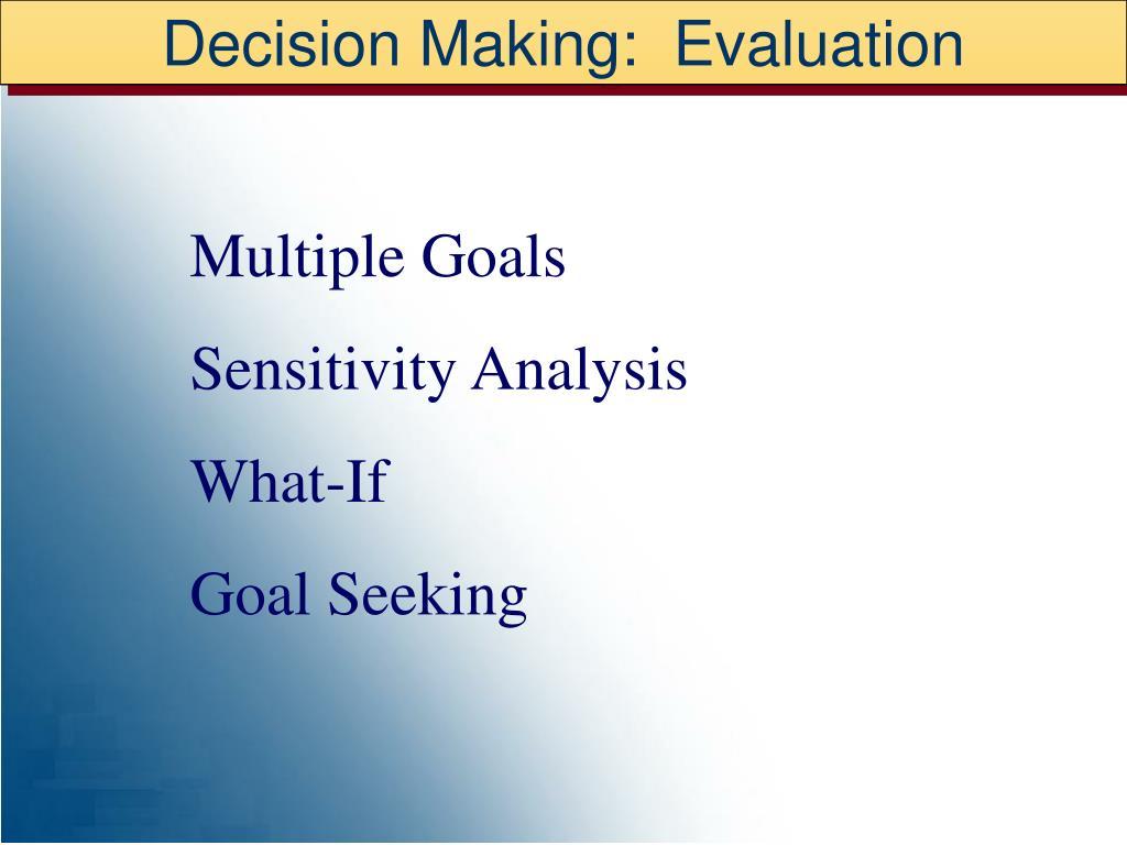 Decision Making:  Evaluation