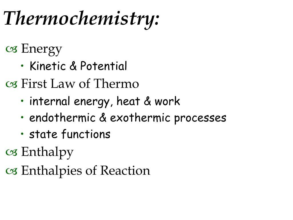 Thermochemistry: