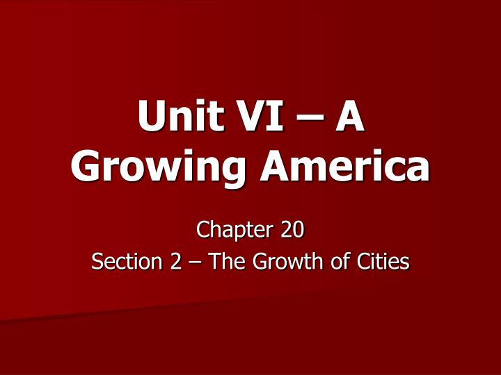 unit vi a growing america n.