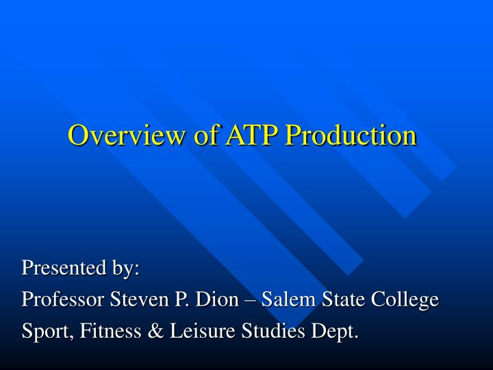 overview of atp production n.