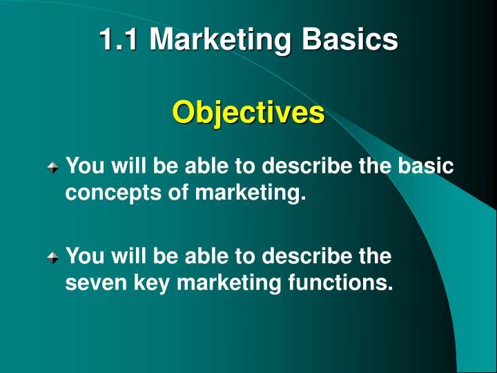 1 1 marketing basics objectives